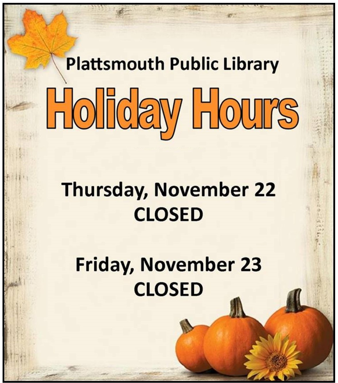 Library Thanksgiving closed